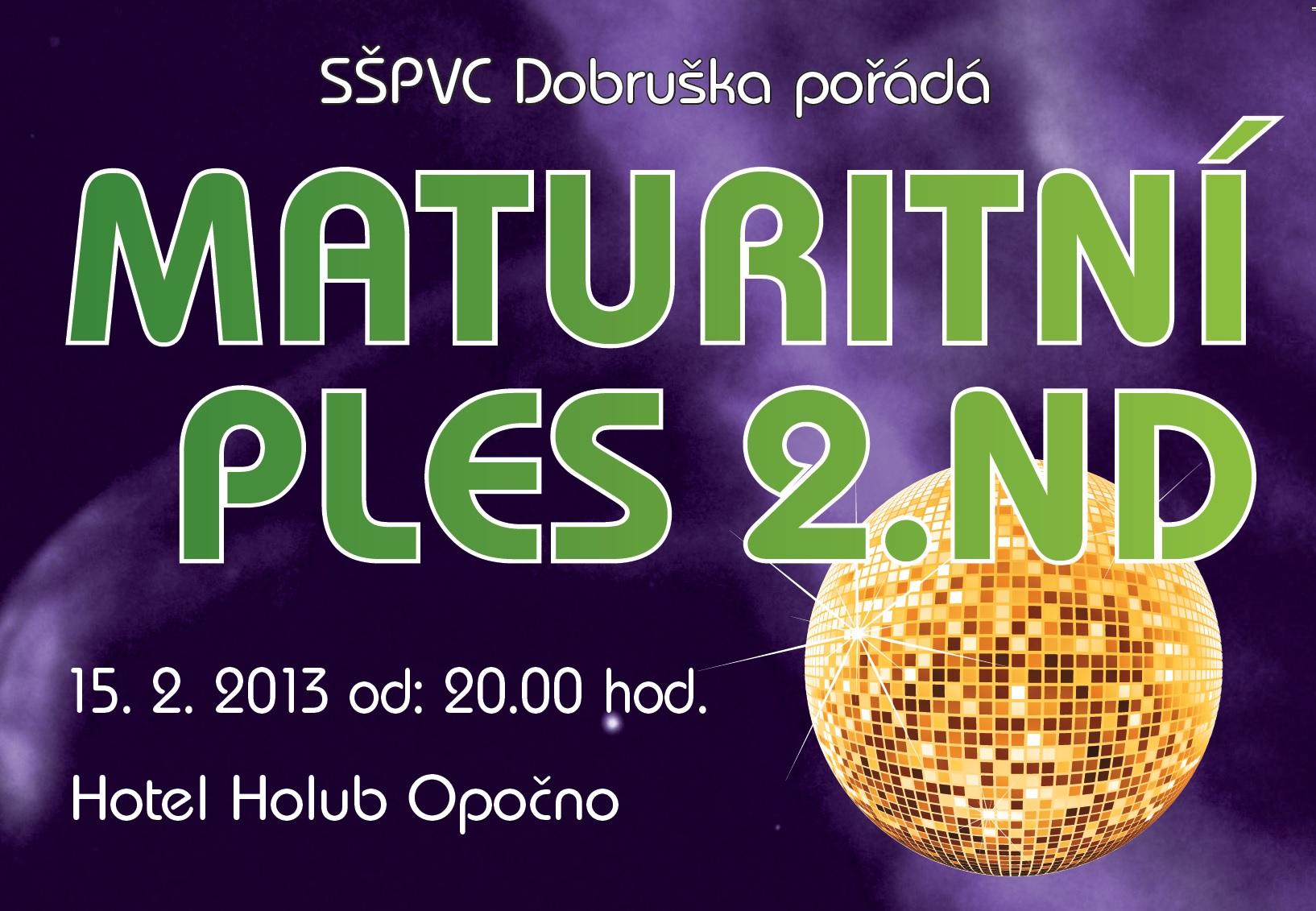 Maturitní ples 2.ND - 15. února (hotel Holub Opočno)